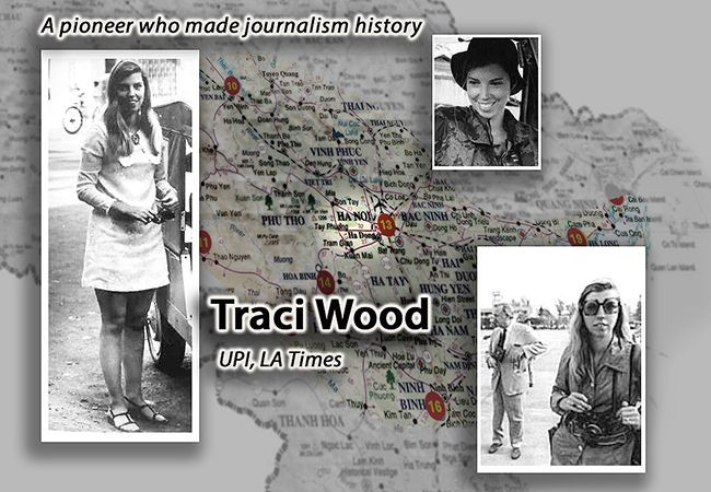 Tracy Wood's pluck and luck keyed her success as UPI Vietnam reporter